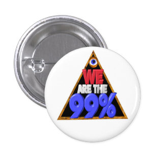 We are the 99% Occupy wall street protest 3 Cm Round Badge