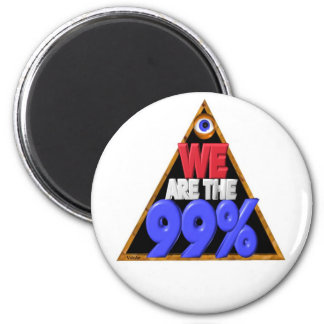 We are the 99% Occupy wall street protest 6 Cm Round Magnet