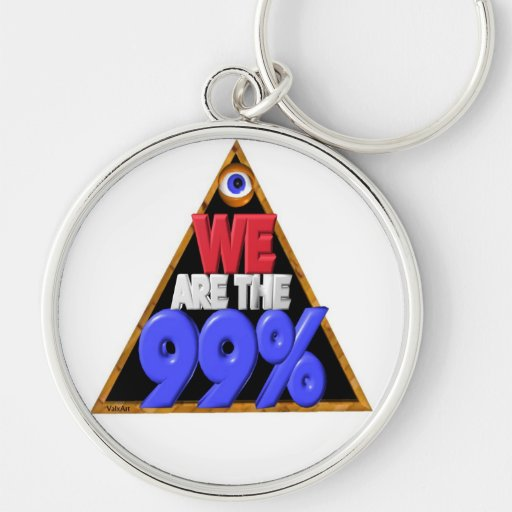 We are the 99% Occupy wall street protest Key Chain