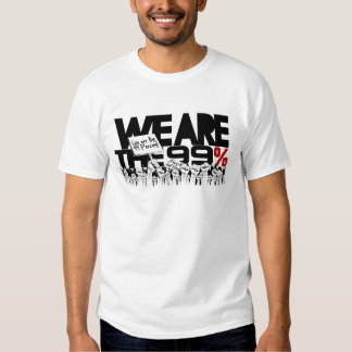 We Are The 99% - Occupy Wall-Street Shirts