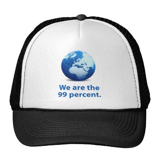 We are the 99 percent trucker hat
