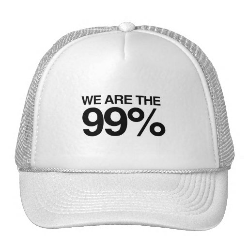 WE ARE THE 99 PERCENT -.png Trucker Hats