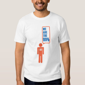 We Are the 99 percent T Shirts
