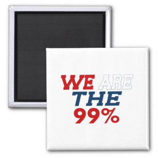WE ARE THE 99% SQUARE MAGNET