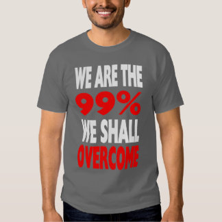 We Are The 99% - We Shall Overcome T-shirt