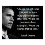 "We are the Change that we seek"" Quote Barack Obama Print"