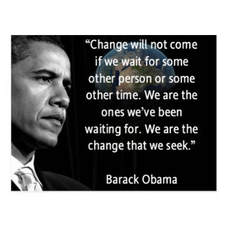 """We are the Change that we seek"" Quote Obama Postcard"