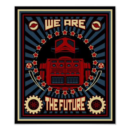We Are the Future Poster