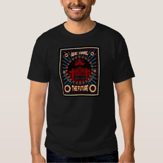 We Are The Future Tee Shirts