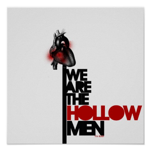 We Are the Hollow Men Poster