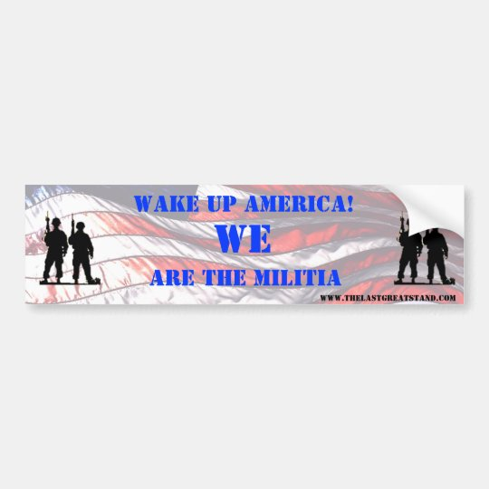 WE ARE THE MILITIA BUMPER STICKER