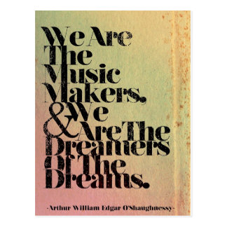 We are the music makers post card
