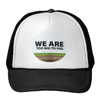 WE ARE Too Big To Fail - Occupy Wall Street Design Cap