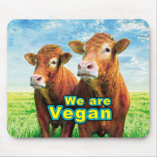 We are Vegan Mouse Mat