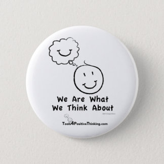 We Are What We Think About Standard Button