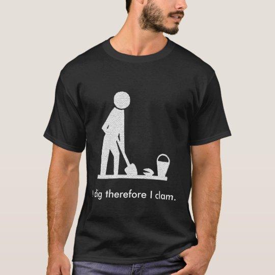 We be clammin' T-Shirt