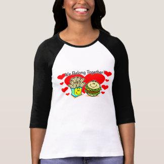We Belong Together Cheeseburger Ladies Shirt