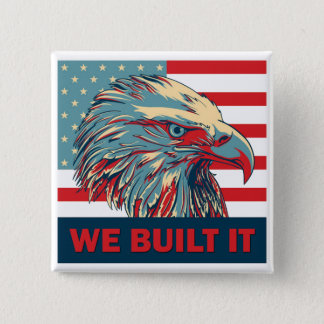We Built It Republican Romney 2012 15 Cm Square Badge