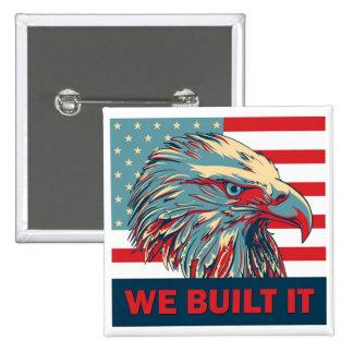 We Built It Republican Romney 2012 15 Cm Square Badge