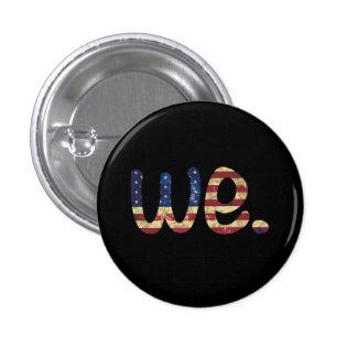 We Button