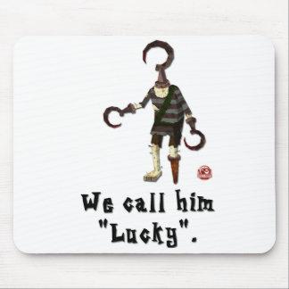 "We Call Him ""Lucky"" Mousepad"