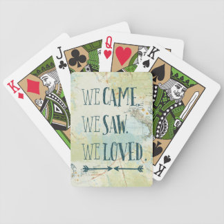 We Came, We Saw, We Loved Quote and Map Bicycle Playing Cards
