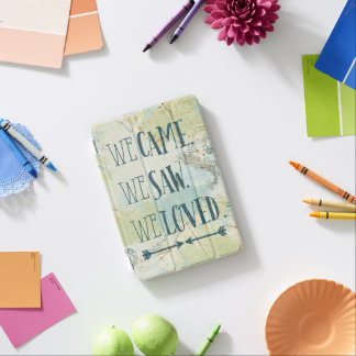 We Came, We Saw, We Loved Quote and Map iPad Mini Cover