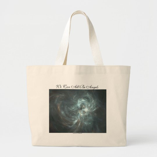 WE CAN ALL BE ANGELS LARGE TOTE BAG