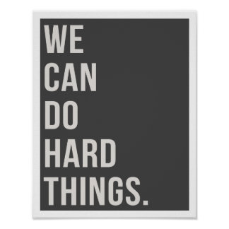 "We Can Do Hard Things 11""x14"" Art Print"