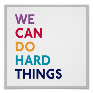 We Can Do Hard Things Square Momastery Poster