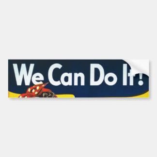 We Can Do It  Bumper Sticker