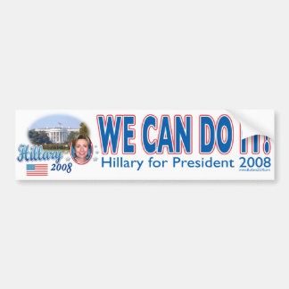 We Can Do It! Hillary For President Bumper Sticker