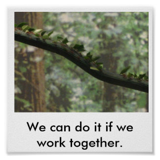 We can do it if we work together. poster