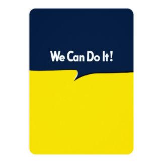 We Can Do it Rosie 13 Cm X 18 Cm Invitation Card