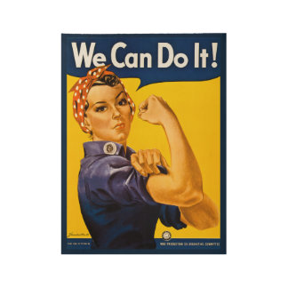 We Can Do It! Rosie the Riveter Vintage WWII Wood Poster