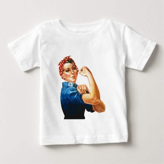 We Can Do It Rosie the Riveter Women Power Baby T-Shirt
