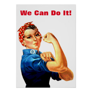 We Can Do It Rosie the Riveter WWII Propaganda Poster