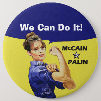 We Can Do It! Sarah Palin For Vise President 6 Cm Round Badge