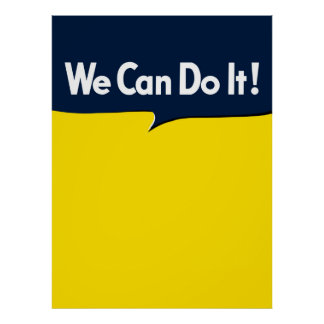 We Can Do it says Rosie Poster