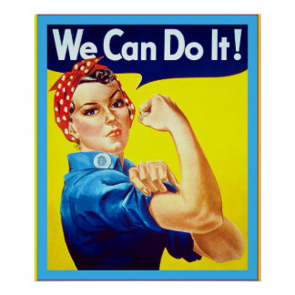 We Can Do It! ~ Vintage World War 2 Poster