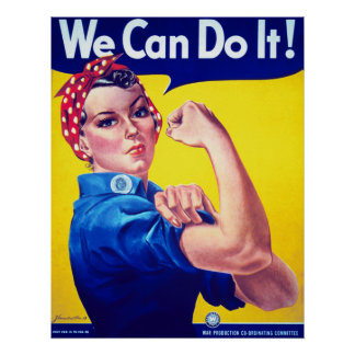 We Can Do It World War II Propaganda Poster