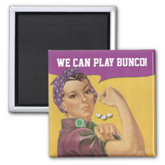 We Can Play Bunco! Square Magnet