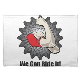We Can Ride It Placemats