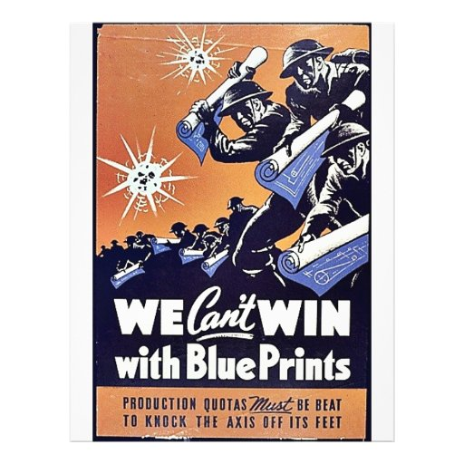 We Can't Win With Blue Prints Custom Flyer