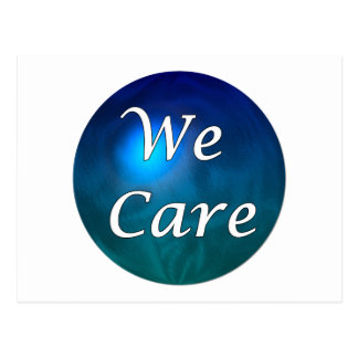 """""""We Care""""- show you care, for any reason! Postcard"""