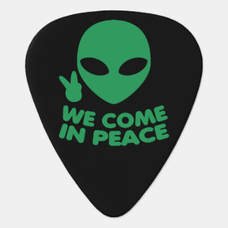 We Come In Peace Alien Guitar Pick