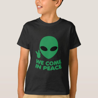 We Come In Peace Alien T-Shirt