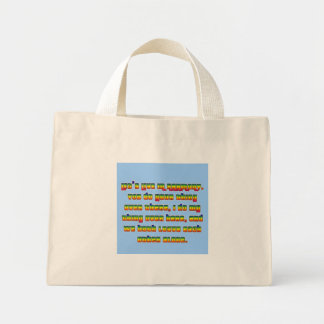 We Could All Live in Peace and Harmony Bag