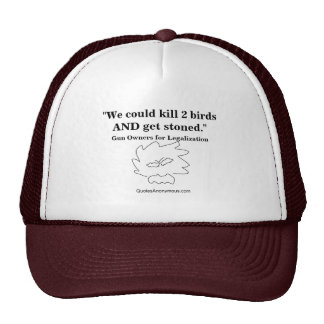 We could kill 2 birds AND get stoned. Cap