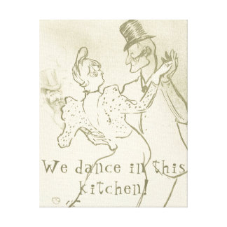 We dance in this kitchen | Lautrec, Dancing couple Canvas Print